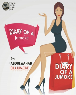DIARY OF A JUMOKE - Adult Only (18+)