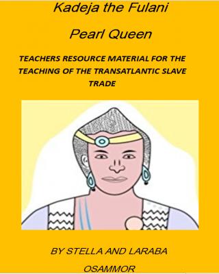 Kadeja the Fulani Pearl Queen (English Version)