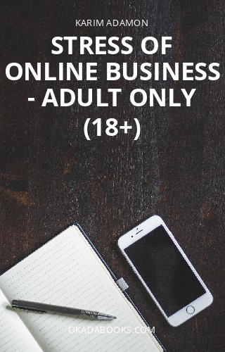 Stress of online business - Adult Only (18+)