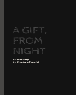 A GIFT, From Night (#CampusChallenge)