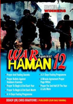 Our Daily Manna - War Against Haman - 12 by Bishop (Dr )      OkadaBooks
