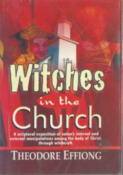 Witches in the Church by THEODORE EFFIONG | OkadaBooks