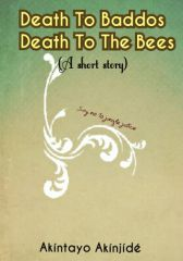 Death To Baddos. Death To The Bees