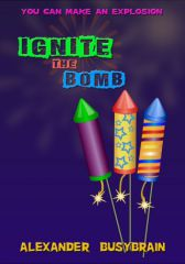 Ignite - The Bomb