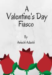 A Valentine's Day Fiasco