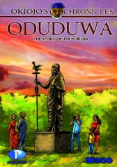 Okiojo's Chronicles Vol.1 - Oduduwa: The Story of the Yoruba