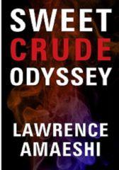 Sweet Crude Odyssey
