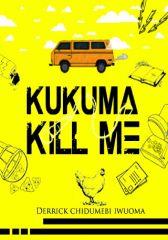 Kukuma Kill Me (#CampusChallenge)