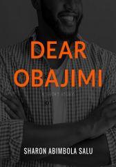 Dear Obajimi: A Short Story