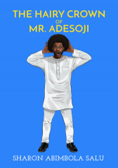 The Hairy Crown of Mr. Adesoji