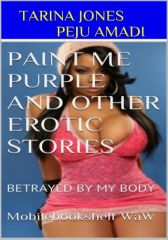 PAINT ME PURPLE AND OTHER EROTIC STORIES