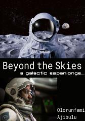 Beyond the Skies