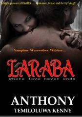 LARABA (Vampires. Werewolves. Witches.)