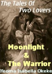 Moonlight & The Warrior