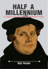 HALF A MILLENNIUM