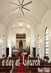 A Day at Church