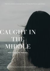 Caught In The Middle