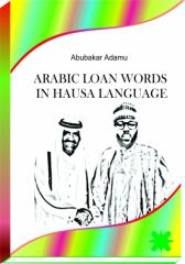 ARABIC LOAN WORDS IN HAUSA LANGUAGE