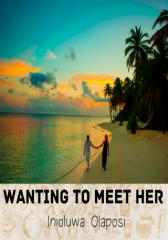 Wanting To Meet Her (#CampusChallenge)