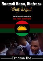 Nnamdi Kanu, Biafrans and Biafraland