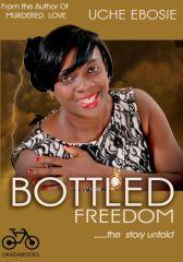BOTTLED FREEDOM (FULL COPY)