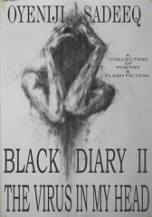 BLACK DIARY 2: THE VIRUS IN MY HEAD