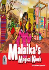Malaika's Magical Kiosk