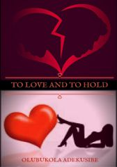 To Love and to Hold