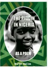 The Pidgin In Nigeria As  A Poem