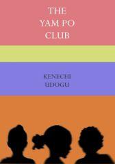 The Yam Po Club: Part 1