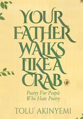 Your Father Walks Like A Crab