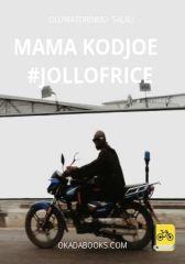 Mama Kodjoe    #Jollofrice