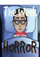 The Week Ends in Horror