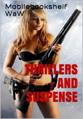 THRILLERS AND SUSPENSE