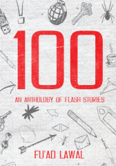 100: An Anthology of Flash Stories