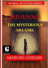Adanna: The Mysterious Aba Girl