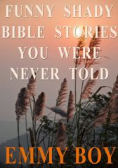 Funny Shady Bible Stories You Were Never Told