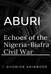 Aburi: Echoes of the Nigeria/Biafra Civil War