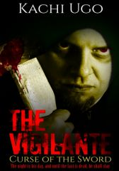 The Vigilante: Curse of the Sword