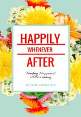 HAPPILY WHENEVER AFTER