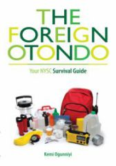 NYSC Survival Guide: The Foreign Otondo (Part 1)