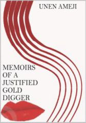 Memoirs Of A Justified Gold Digger