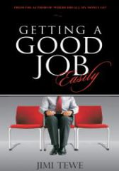 Getting A Good Job Easily (Part 1)