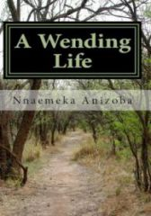 A Wending Life