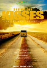 Seeing off Kisses and Other Stories
