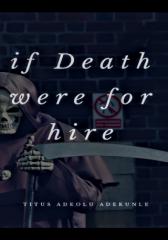 If Death Were For Hire #CampusChallenge