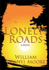 LONELY ROADS by William Ifeanyi Moore