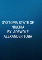 Dystopian State of Nigeria