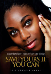 Virgin Super Model Tried to Save her Teen Save Yours If You Can