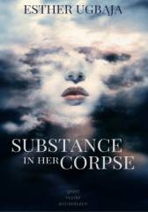 Substance in Her Corpse